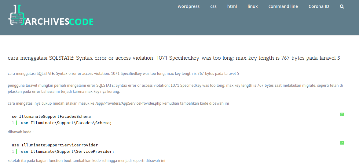 , cara menggatasi SQLSTATE: Syntax error or access violation: 1071 Specifiedkey was too long; max key length is 767 bytes pada laravel 5, Archivescode, Archivescode